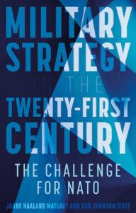 """Forside av den nye boken """"Military Strategy in the 21st Century. The Challenge for NATO."""""""